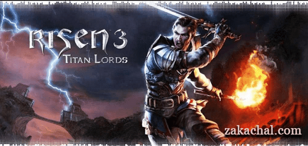 Risen 3 Titan Lords Enhanced Edition - Торрент